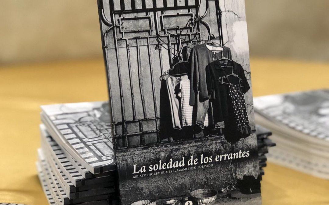 La soledad de los errantes: dar voz a las víctimas de desplazamiento forzado desde la literatura